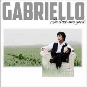 Gabriello - Je Doet Me Goed