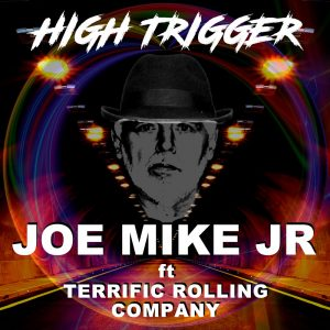 Joe Mike Junior - High Trigger