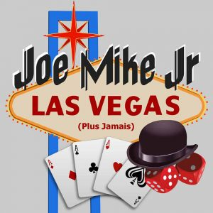 Joe Mike Junior - Las Vegas