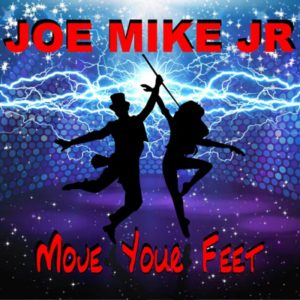 Joe Mike Junior - Move Your Feet