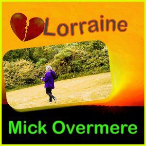 Mick Overmere - Lorraine
