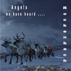 Rockenbach - Angels We Have Heard